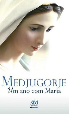 Livro Medjugorje Um Ano Com Maria - Piero Carletti