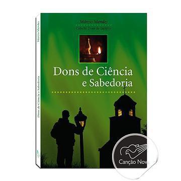 DONS DE CIENCIA e SABEDORIA - MARCIO MENDES