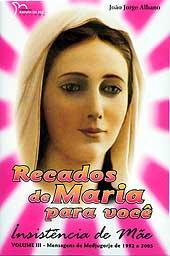 Recados De Maria Para Você - Vol. Iii - João Jorge Albano