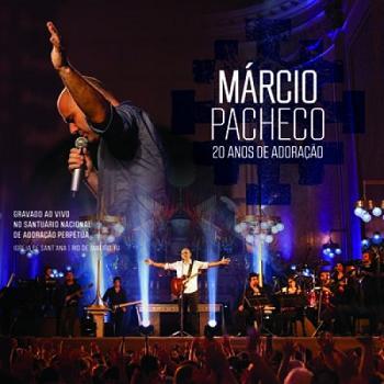 CD MÁRCIO PACHECO - 20 ANOS DE ADORAÇÃO