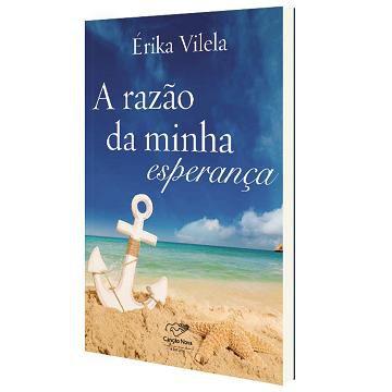 A RAZAO DA MINHA ESPERANCA - ERIKA VILELA