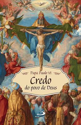 Credo Do Povo De Deus - Papa Paulo Vi