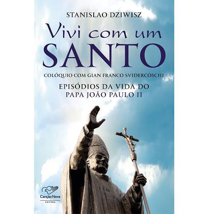 FORA DE LINHA - VIVI COM UM SANTO - STANISLAO DZIWISZ