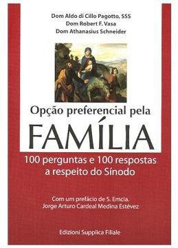 Opcao Preferencial Pela Familia - Dom Aldo Di Cillo Pagotto