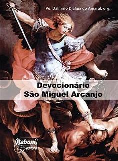 DEVOCIONARIO SAO MIGUEL ARCANJO - PE. DALMIRIO DJALMA DO AMARAL