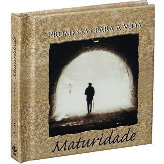 PROMESSAS PARA A VIDA - MATURIDADE