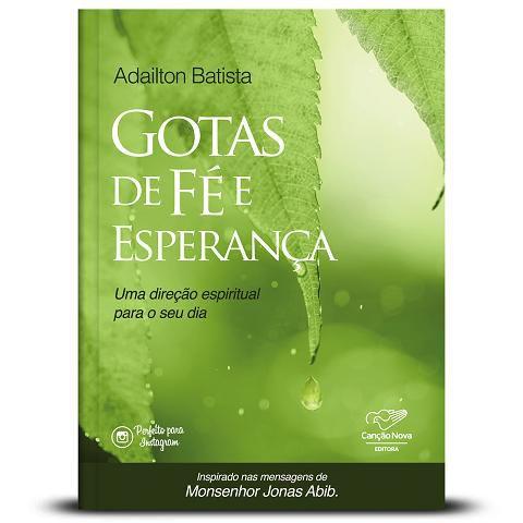 GOTAS DE FE e ESPERANCA - ADAILTON BATISTA