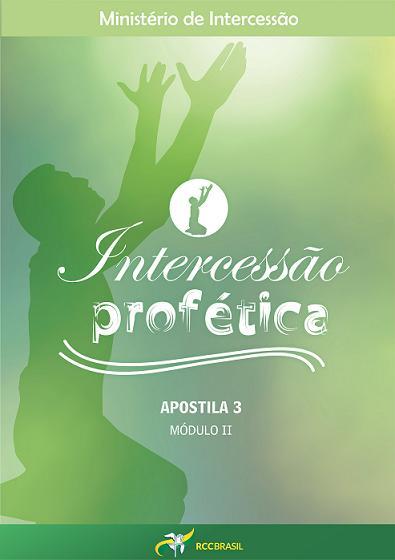 INTERCESSÃO PROFÉTICA - APOSTILA 3