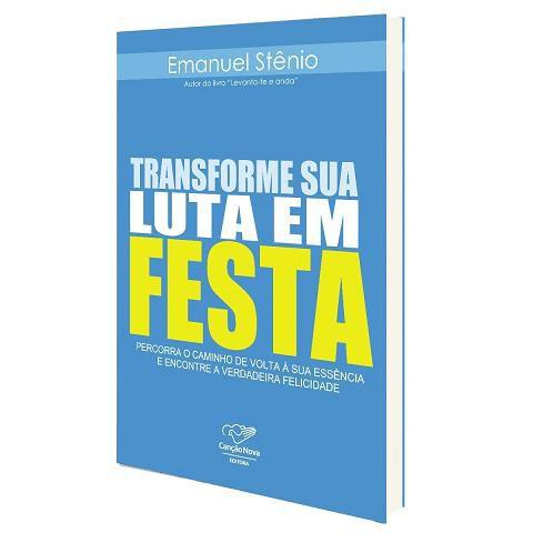 FORA DE LINHA - TRANSFORME SUA LUTA EM FESTA - EMANUEL STENIO