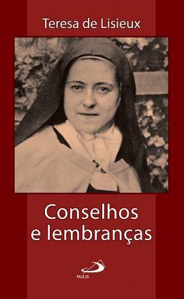 LIVRO CONSELHOS e LEMBRANCAS - TERESA DE LISIEUX