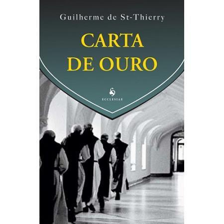 Livro Carta De Ouro - Guilherme De St-Thierry