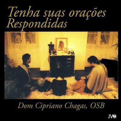 CD TENHA SUAS ORACOES RESPONDIDAS - DOM CIPRIANO CHAGAS