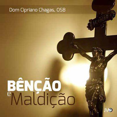 FORA DE LINHA - CD BENCAO e MALDICAO - DOM CIPRIANO CHAGAS
