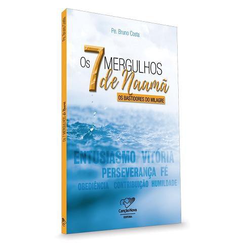 LIVRO OS 7 MERGULHOS DE NAAMA - PADRE BRUNO COSTA