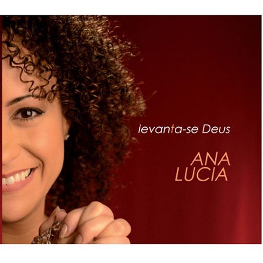 CD LEVANTA-SE DEUS - ANA LUCIA