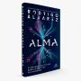 Livro Alma: O Passado E O Futuro Daquilo Que Nos Faz Humanos - Rodrigo Alvarez