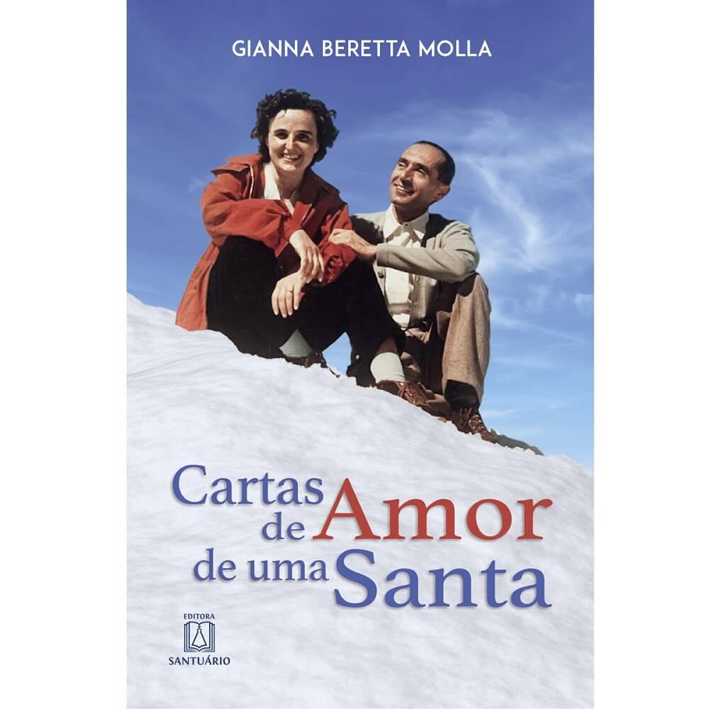 Livro Cartas De Amor De Uma Santa - Gianna Beretta