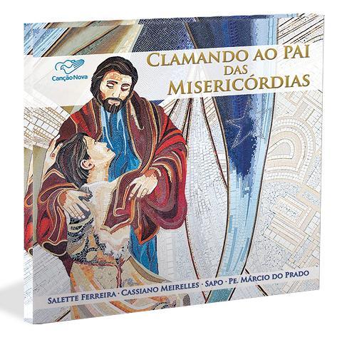 CD CLAMANDO AO PAI DAS MISERICORDIAS - COMUNIDADE CANCAO NOVA