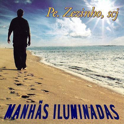 CD MANHAS ILUMINADAS - PE. ZEZINHO