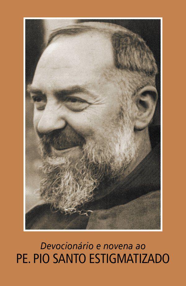 FORA DE LINHA - Devocionário e novena ao Padre Pio Santo Estigmatizado