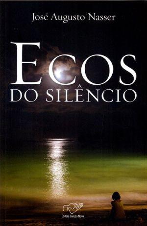 ECOS DO SILENCIO - DR AUGUSTO NASSER