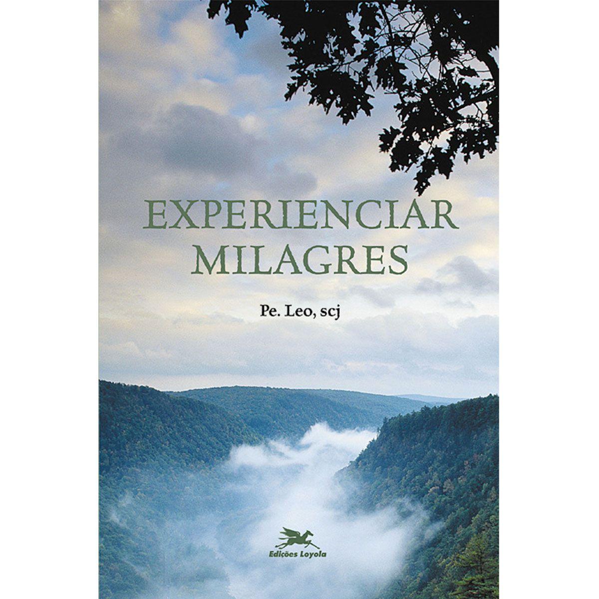Livro Experienciar Milagres - Padre Leo