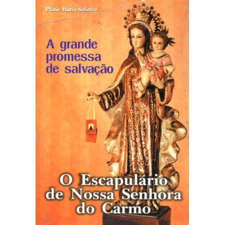 KIT ESCAPULARIO DE NOSSA SENHORA DO CARMO - PLINIO MARIA SOLIMEO