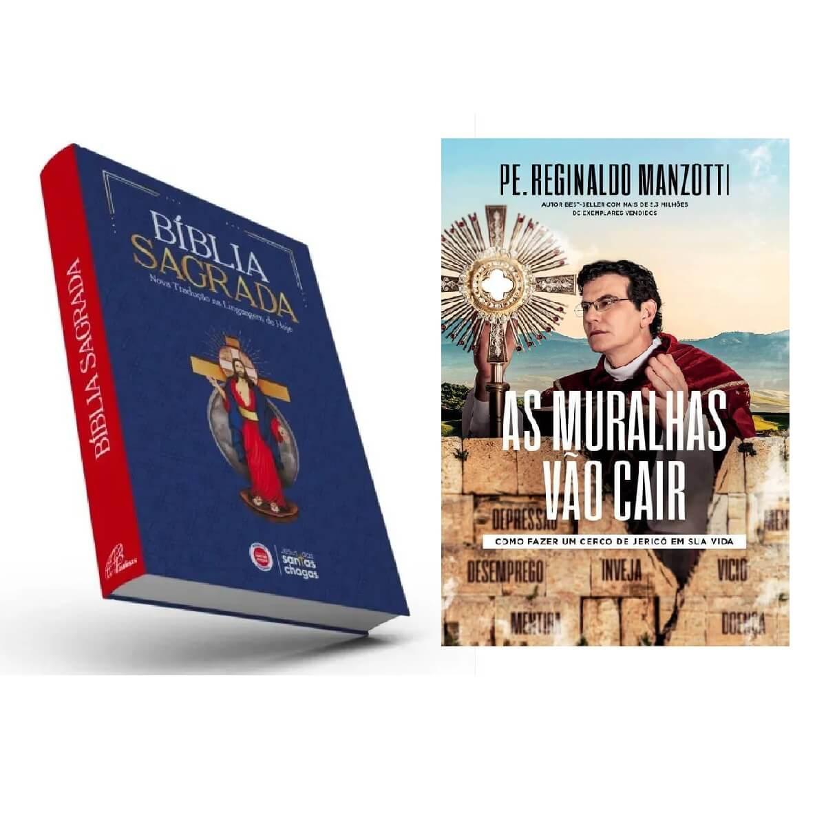 KIT LIVRO AS MURALHAS VÃO CAIR E BÍBLIA SAGRADA SANTAS CHAGAS - PADRE REGINALDO MANZOTTI