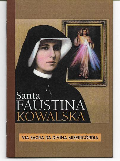 LIVRETO VIA SACRA DA DIVINA MISERICÓRDIA - SANTA FAUSTINA KOWALSKA