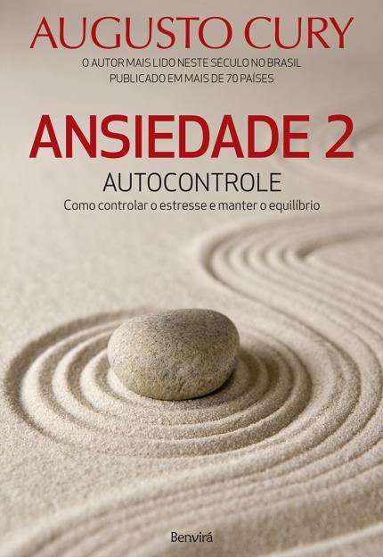 Livro Ansiedade Augusto Cury - Autocontrole Emocional Mental Vol 2