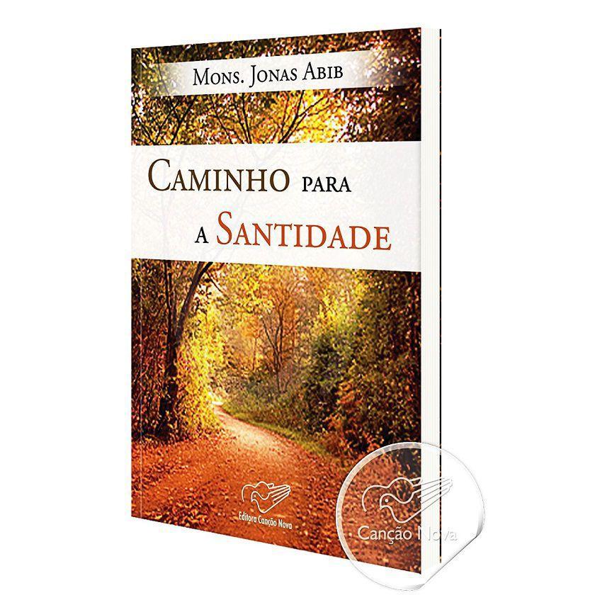 Livro Caminho Para Santidade - Mons. Jonas Abib