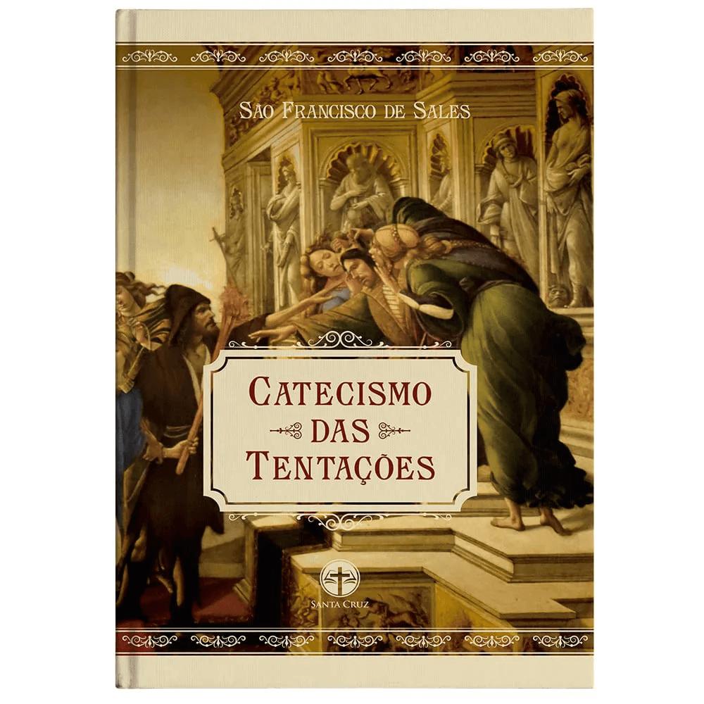 Livro Catecismo Das Tentações - São Francisco De Sales
