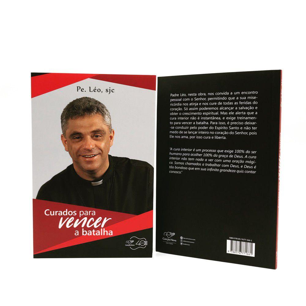 Livro Curados para vencer a batalha Padre Leo