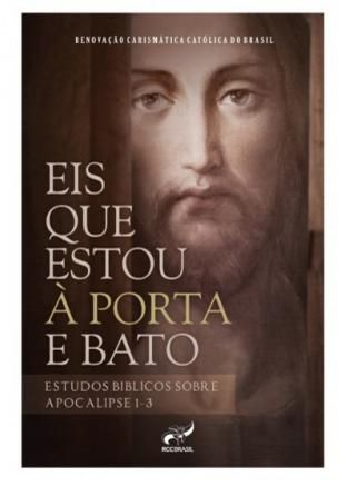 Livro Eis Que Estou A Porta E Bato - Estudos Biblicos Sobre Apocalipse 1-3
