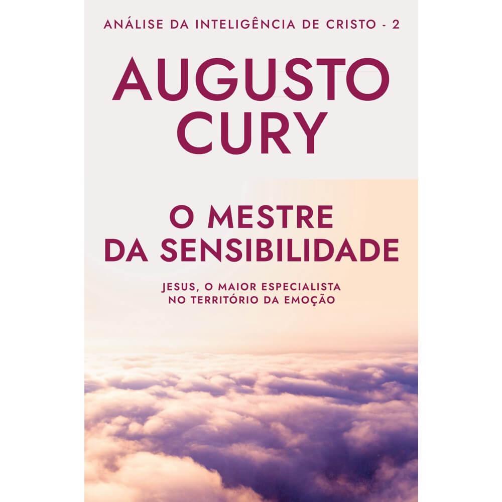 Livro O Mestre da Sensibilidade Análise da Inteligencia: Augusto Cury