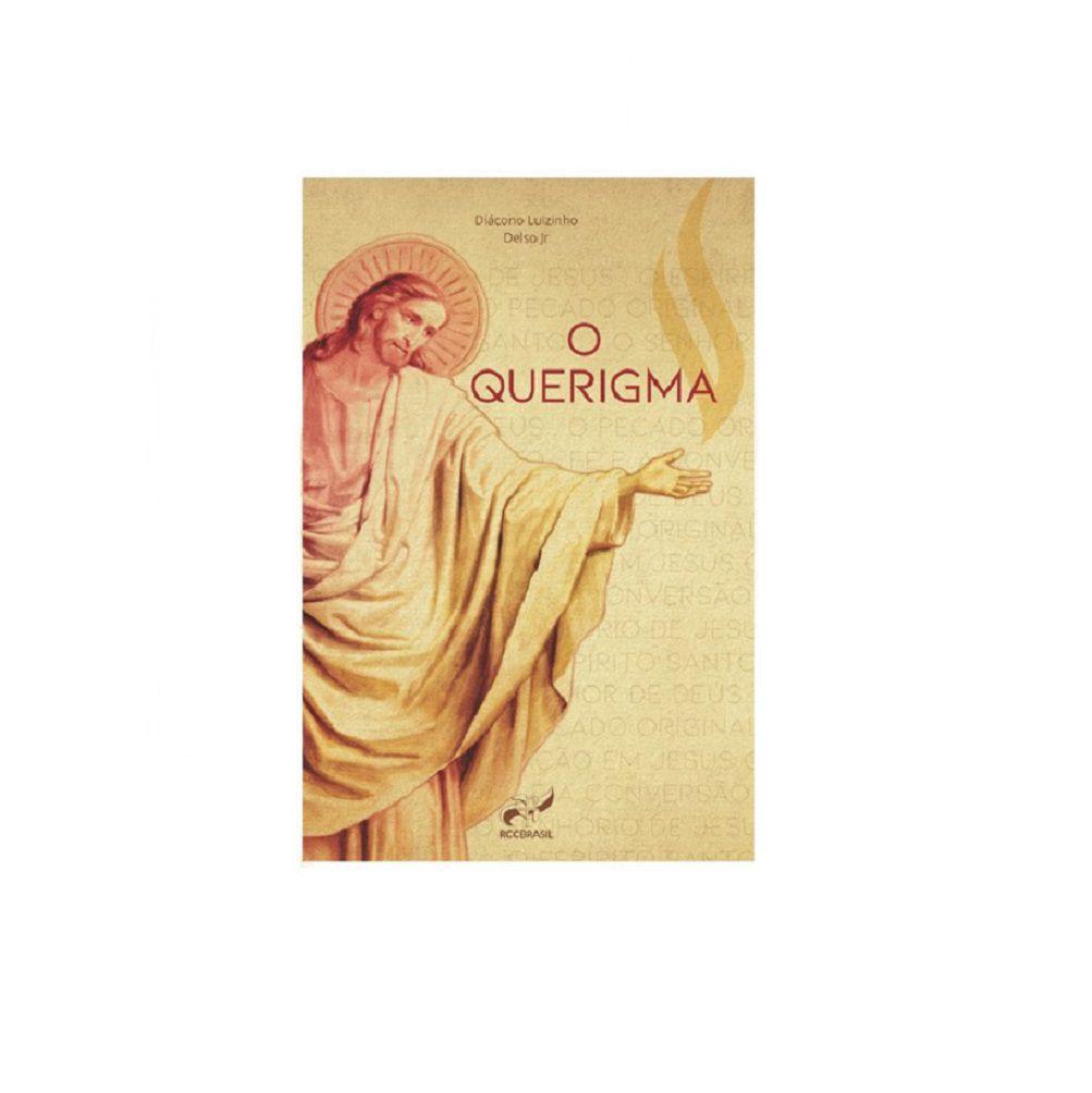 Livro O Querigma - Diacono Luizinho Delso Jr Rcc Brasil