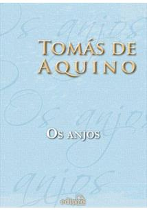 Livro Os Anjos - Tomás De Aquino - Os Entendendo E Estudando