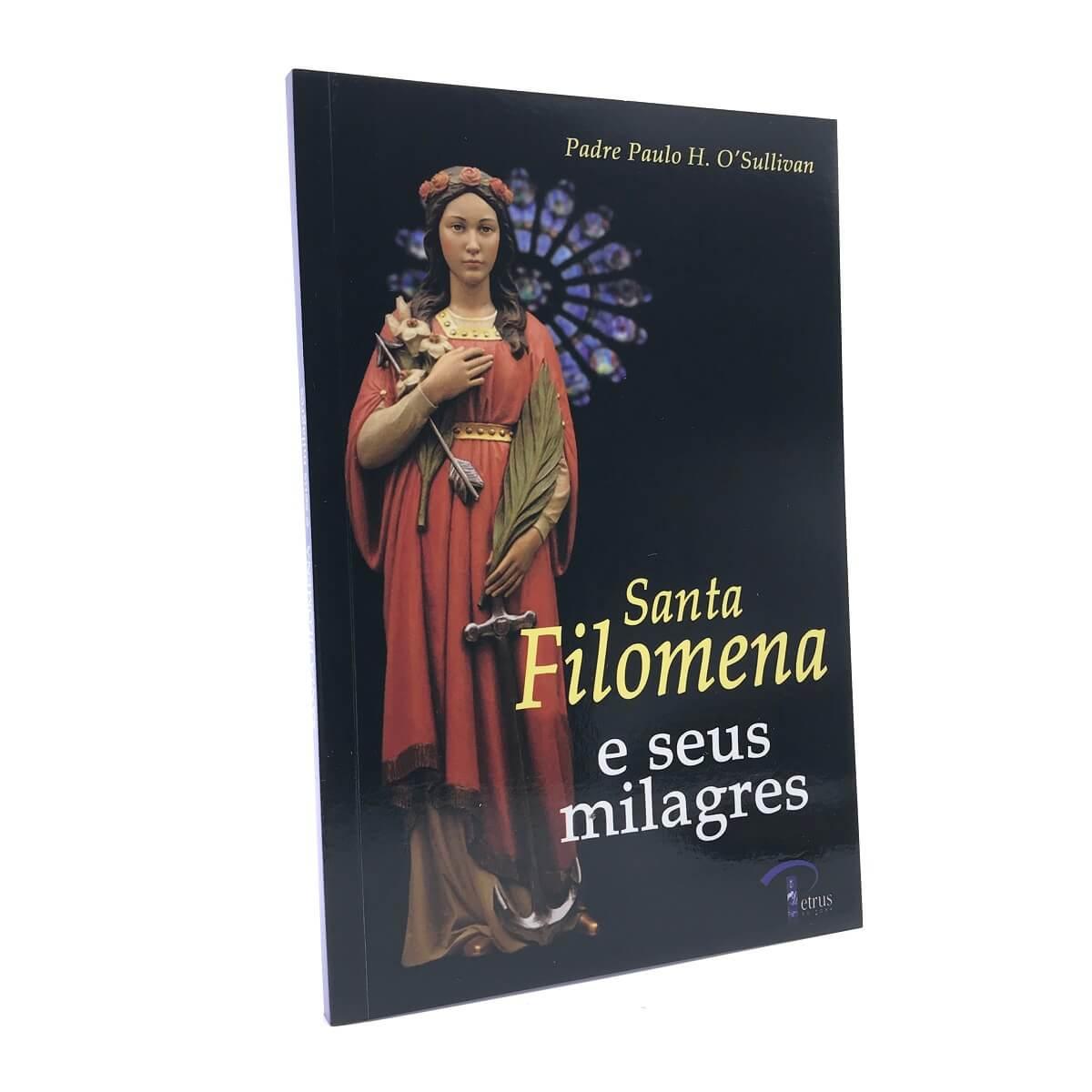 Livro Santa Filomena E Seus Milagres - Padre Paulo Sullivan