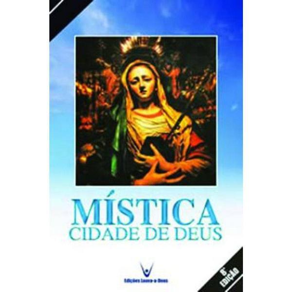 Mistica Cidade de Deus - Soror Maria de Jesus