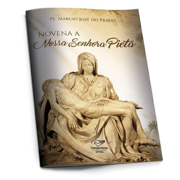 Novena A Nossa Senhora Pieta - Padre Marcio Jose Do Prado