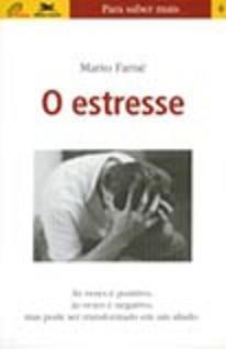 O Estresse - Mario Farnè