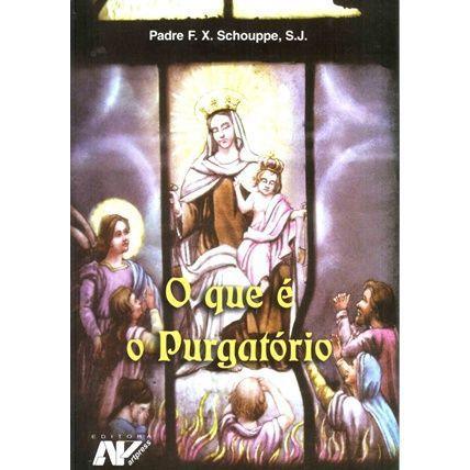 Livro O que é o Purgatório - Padre F. X. Schouppe