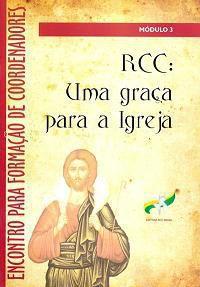 Rcc: Uma Graça Para A Igreja