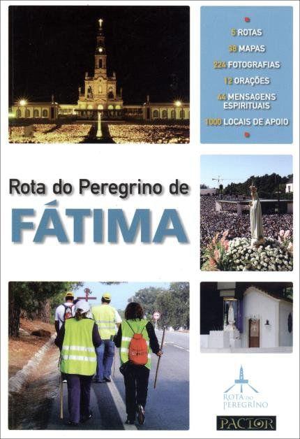 ROTA DO PEREGRINO DE FÁTIMA