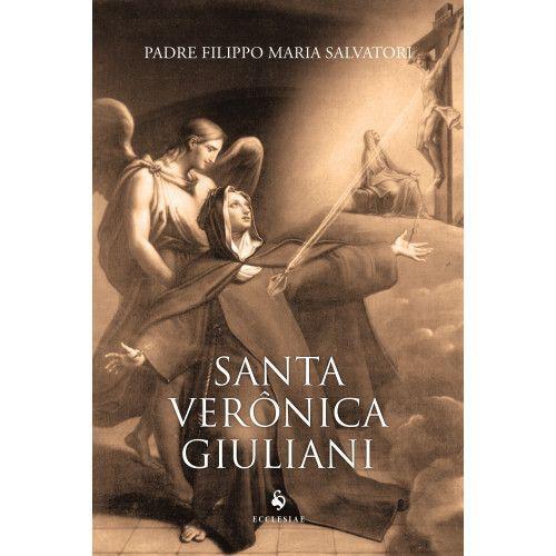 Livro Santa Verônica Giuliani - Pe. Filippo Maria Salvatori