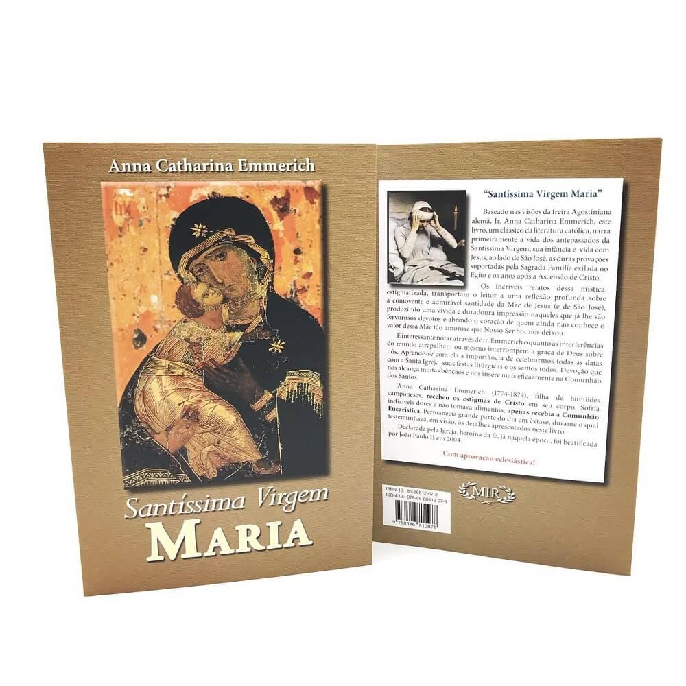 Santissima Virgem Maria - Ana Catarina Emmerich