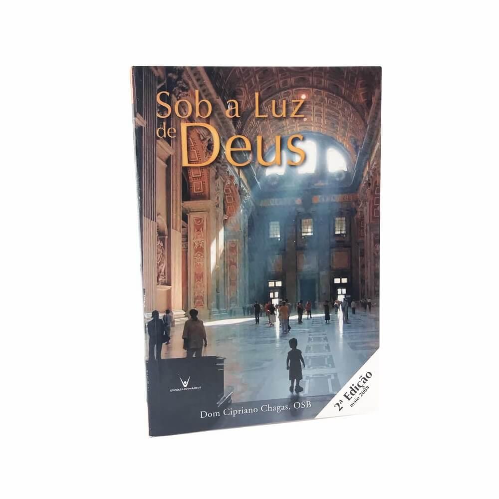 Sob a Luz de Deus - Dom Cipriano Chagas
