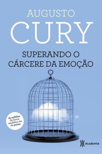 Superando O Carcere Da Emoção - Augusto Cury