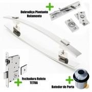 Puxador Porta (ALBA) Aço Inox Polido + fechadura rolete Tetra  inox polido +Batedor de porta polido +Dobradiça pivotante rolamento 100kg