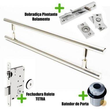 Puxador Porta (GRAND SOFT) Aço Inox Polido + fechadura rolete Tetra  inox polido +Batedor de porta polido +Dobradiça pivotante rolamento 100kg